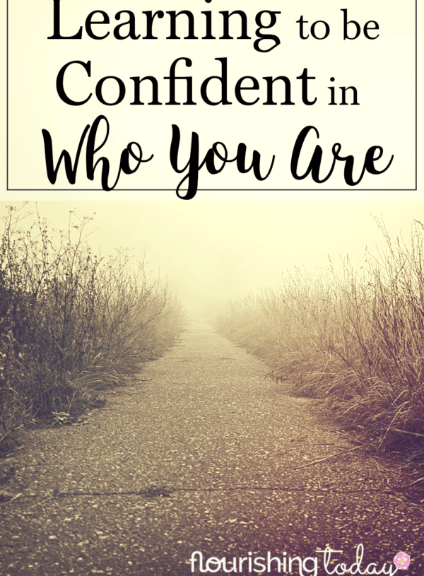 Are you confident in who you are? You were born for a purpose, created by God to do great things. Here's tips for learning to be confident in who you are.