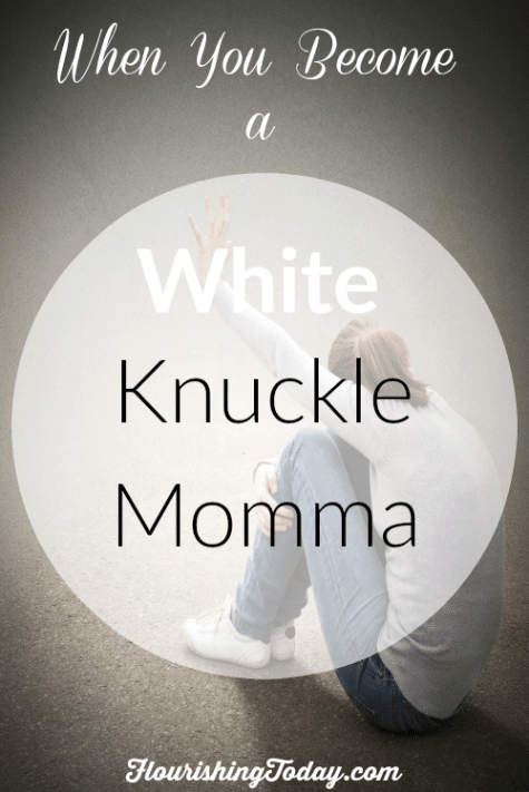 White Knuckle Momma