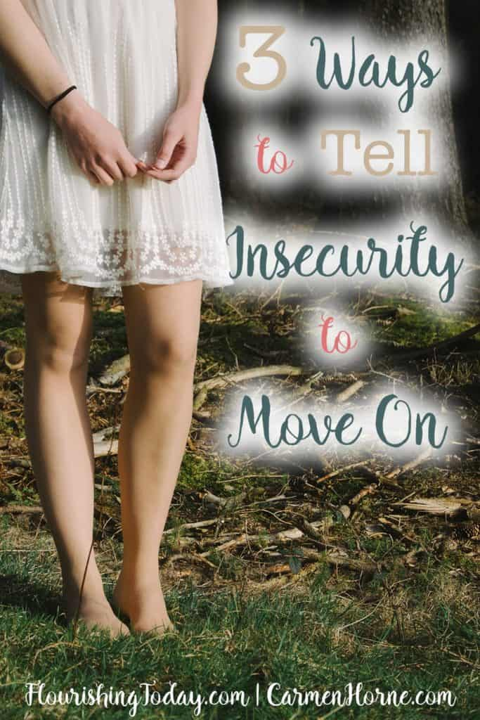 Tell Insecurity to Move On