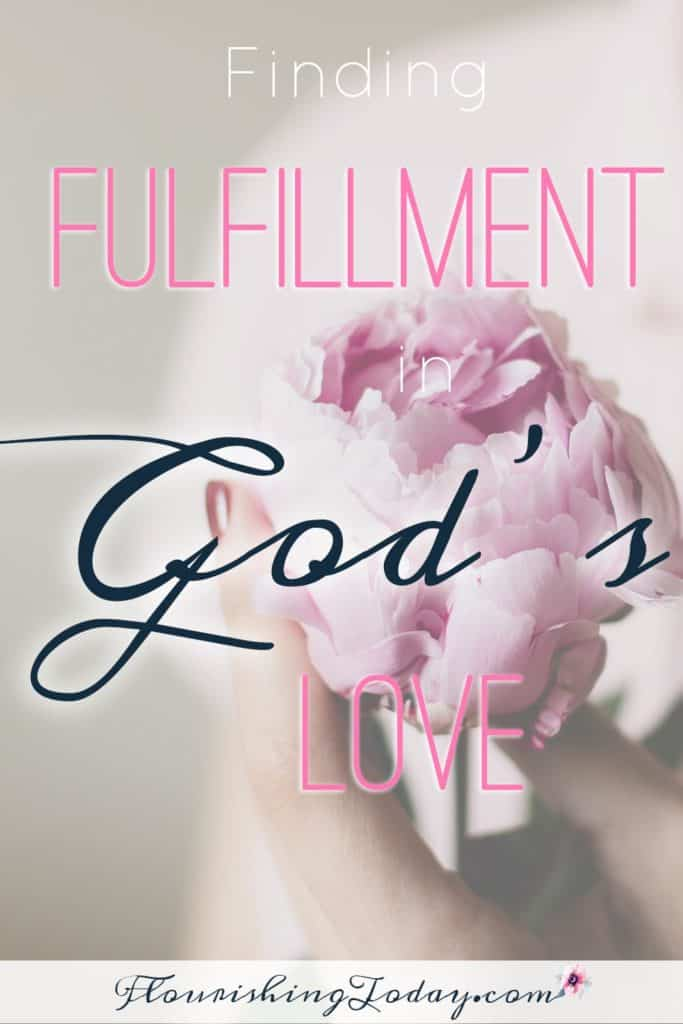 God's Love | Finding Fulfillment | Searching for Love | Finding True Love