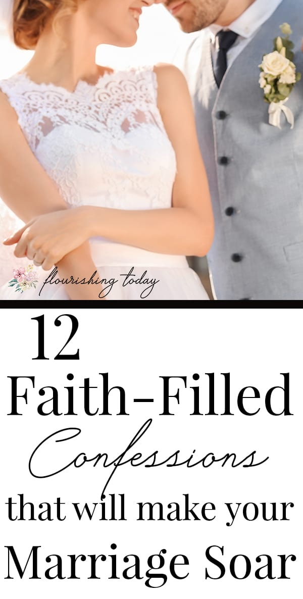 Do you want to build a strong godly marriage? Praying bible verses and confessing scripture over your marriage can help! Here are 12 faith-filled confessions for marriage. #marriage #buildyourmarriage #strongmarriage #godlymarriage #scripturesmarriage