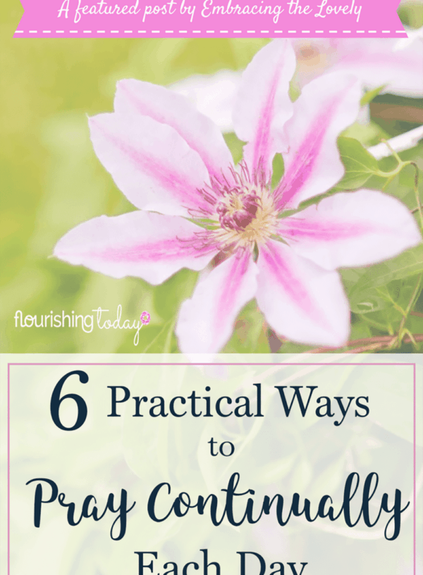 Do you pray continually throughout the day? One way we can stay connected to God is through prayer. Here are 6 Practical ways to fulfill the pray continually bible verse.