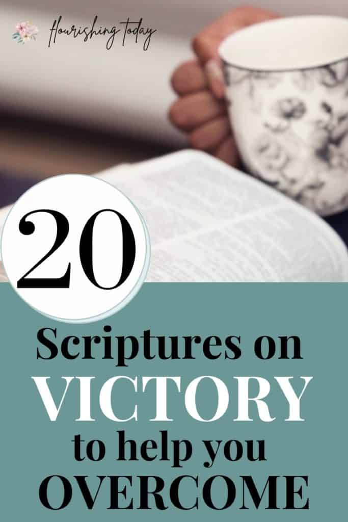 Are there obstacles you want to overcome in life? There's power in speaking the Word out loud! Here are 20 scriptures on victory to confess over your life. #scriptures #bibleverse #declarations