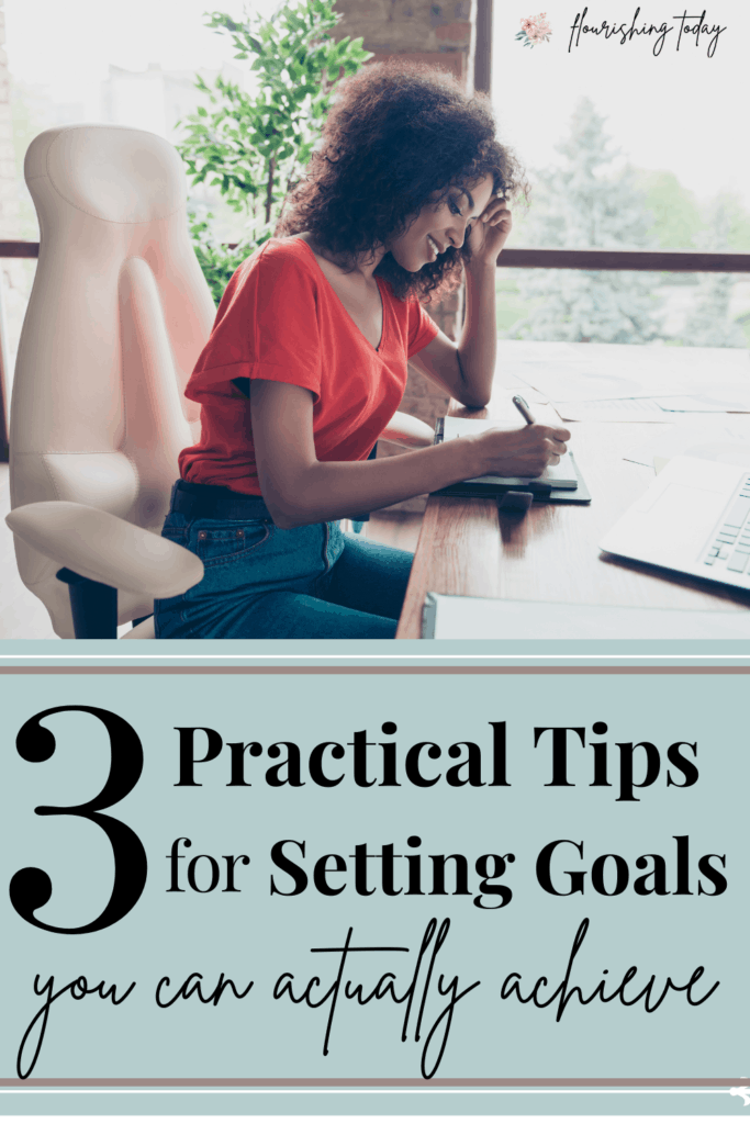 Are you tired of setting goal that you never accomplish? Here are 3 simple but practical tips for setting goals you can actually achieve. #goalsetting #2021goals #settinggoals #newyearsresolutions