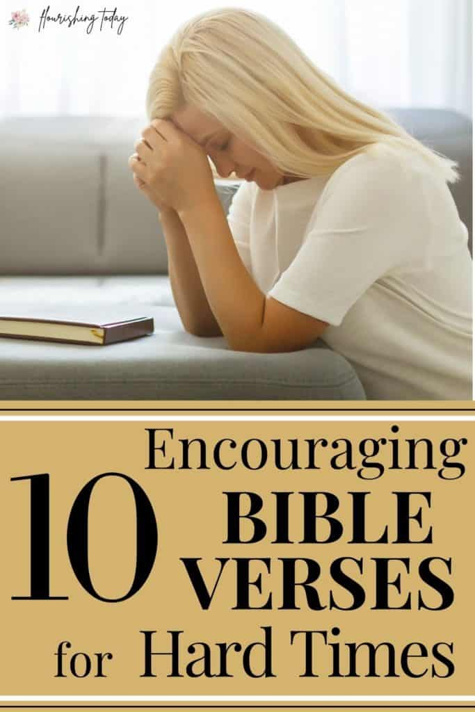 Are you going through hard times right now? You don't have to go through them alone! Here are some encouraging bible verses to get you through the hard times. #bibleverses #overcoming #bible